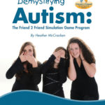 Demystifying Autism Friend 2 Friend Simulation Game Program Package